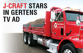 J-Craft Stars in Gertens TV Ad
